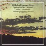 "Wilhelm Peterson-Berger: Symphony No. 1; ""I Somras"" Suite"