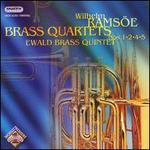 Wilhelm Ramsöe: Brass Quartets, Nos. 1,2,4,5