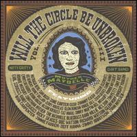Will the Circle Be Unbroken, Vol. 3 - The Nitty Gritty Dirt Band