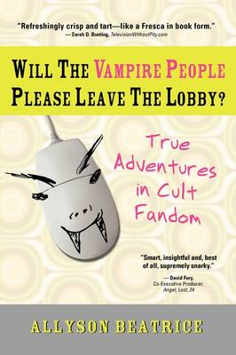 Will the Vampire People Please Leave the Lobby? - Beatrice, Allyson