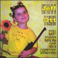 Will Work for Diapers - Jeff Ott (Fifteen)