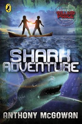 Willard Price: Shark Adventure - McGowan, Anthony