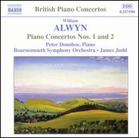 William Alwyn: Piano Concertos Nos. 1 & 2 - Peter Donohoe (piano); Bournemouth Symphony Orchestra; James Judd (conductor)
