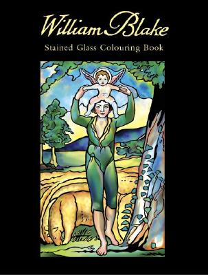 William Blake Stained Glass Colouring Book - Blake, William