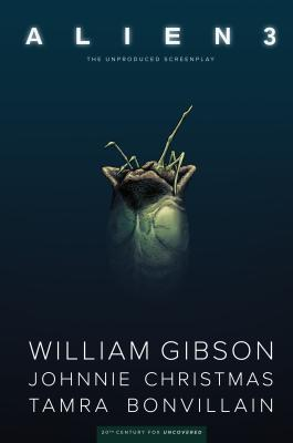 William Gibson's Alien 3 - Gibson, William