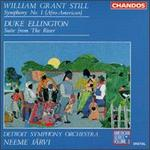 "William Grant Still: Symphony No. 1 ""Afro-American""; Duke Ellington: Suite from The River"