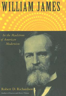 William James: In the Maelstrom of American Modernism -