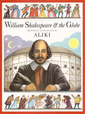 William Shakespeare & the Globe -