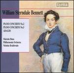 William Sterndale Bennett: Piano Concertos Nos. 2 & 5; Adagio