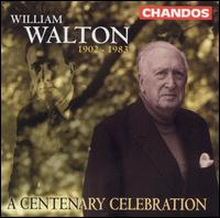 William Walton: A Centenary Celebration - Alan Opie (vocals); Arthur Davies (vocals); Carlos Bonell (guitar); Christopher Plummer (vocals); Della Jones (vocals);...