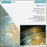 William Walton: Belshazzar's Feast; Coronation Te Deum; Cello Concerto