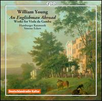 William Young: An Englishman Abroad - Hamburger Ratsmusik; Simone Eckert (conductor)