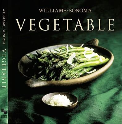 Williams-Sonoma Collection: Vegetable - Spieler, Marlena