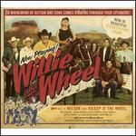 Willie and the Wheel