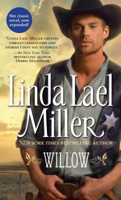 Willow - Miller, Linda Lael
