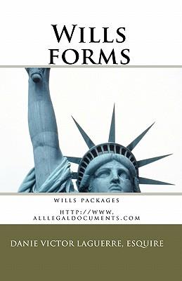 Wills Forms - Laguerre, Esquire Danie Victor