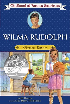 Wilma Rudolph: Olympic Runner - Harper, Jo