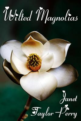 Wilted Magnolias - Taylor-Perry, Janet