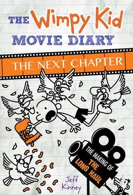 Wimpy Kid Movie Diary: The Next Chapter - Kinney, Jeff