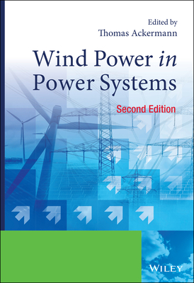 Wind Power in Power Systems - Ackermann, Thomas (Editor)