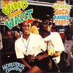 Wind Your Waist: The Ultimate Soca Dance Party - Various Artists