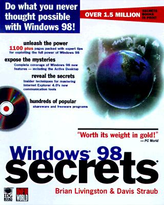 Windows 98 Secrets - Livingston, Brian, and Straub, Davis