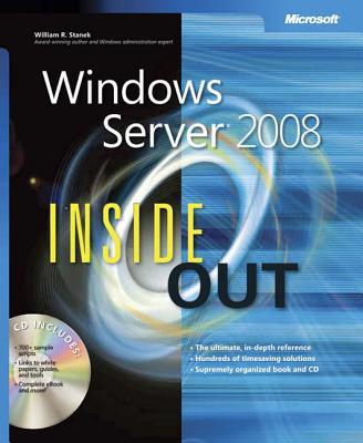 Windows Server 2008 Inside Out - Stanek, William R