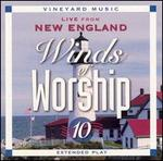 Winds of Worship, Vol. 10: Live from New England