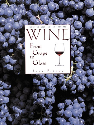 Wine from Grape to Glass - Priewe, Jens