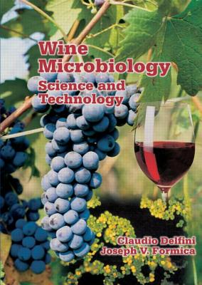 Wine Microbiology: Science and Technology - Delfini, Claudio