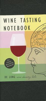 Wine Tasting Notebook - De Long, Steve