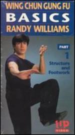 Wing Chun Gung Fu: Basics, Vol. 1 - Structure and Footwork