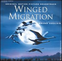 Winged Migration [Original Motion Picture Soundtrack] - Bruno Coulais