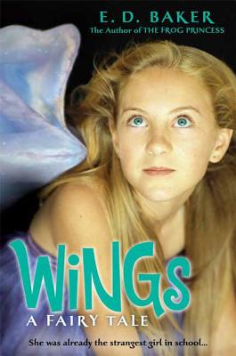 Wings: A Fairy Tale - Baker, E D