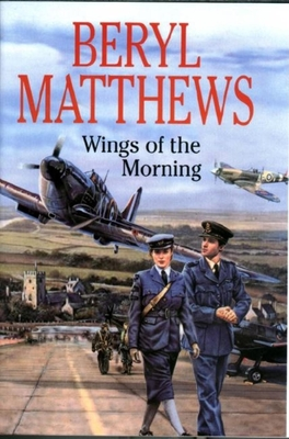 Wings of the Morning - Matthews, Beryl