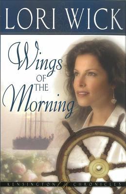 Wings of the Morning - Wick, Lori