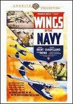 Wings of the Navy - Lloyd Bacon