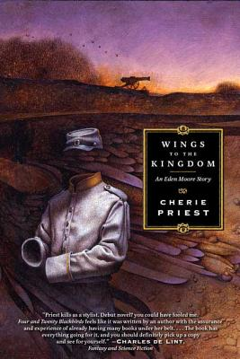 Wings to the Kingdom - Priest, Cherie
