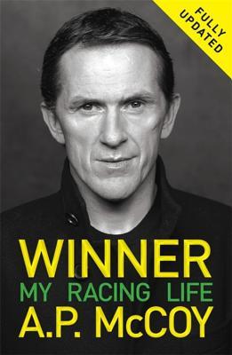 Winner: My Racing Life - McCoy, A. P.