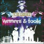 Winners & Fools