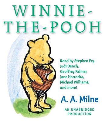 Winnie-The-Pooh - Milne, A A, and Fry, Stephen (Read by), and Dench, Judi (Read by)