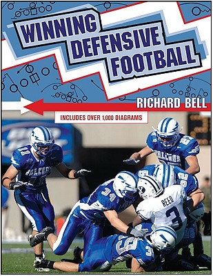 Winning Defensive Football - Bell, Richard