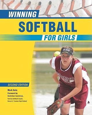 Winning Softball for Girls - Gola, Mark