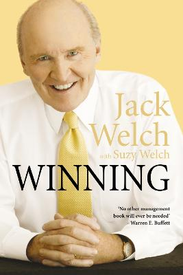 Winning: The Ultimate Business How-to Book - Welch, Jack, and Welch, Suzy