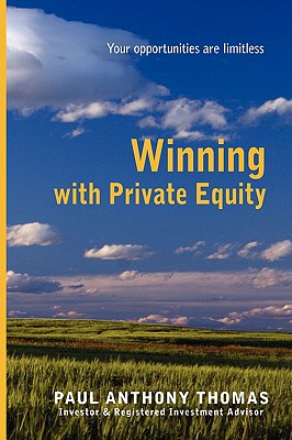 Winning with Private Equity - Thomas, Paul Anthony