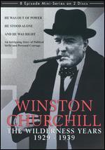 Winston Churchill: The Wilderness Years [2 Discs]