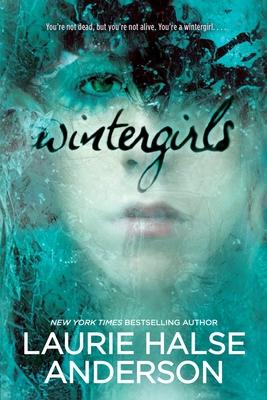 Wintergirls - Anderson, Laurie Halse