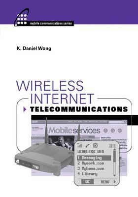 Wireless Internet Telecommunications - Wong, K Daniel