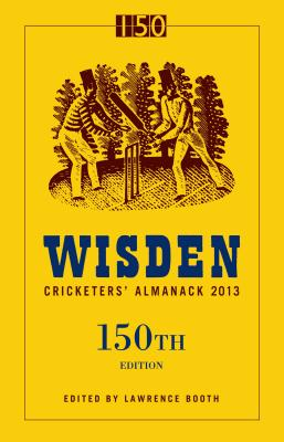 Wisden Cricketers' Almanack 2013 - Booth, Lawrence (Editor)