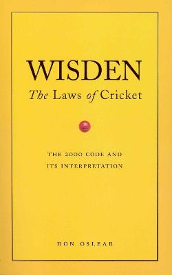 Wisden's the Laws of Cricket - Oslear, Don